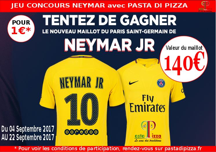 Jeu concours Neymar Rentrée 2017 Pasta di Pizza Nogent sur Oise